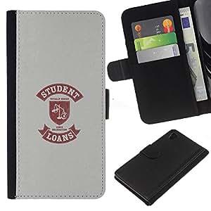 Sony Xperia Z4 / Sony Xperia Z4V / E6508 , la tarjeta de Crédito Slots PU Funda de cuero Monedero caso cubierta de piel ( Student Life Funny Quote Scales Loan Money)