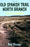 Old Santa Fe Trail North Branch, Ronald Kessler, 0865342709