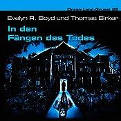 In den Fängen des Todes (Dreamland Grusel 25)   Evelyn R. Boyd, Thomas Birker