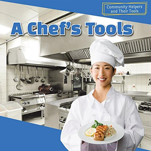 A Chef's Tools (Community Helpers and Their Tools)