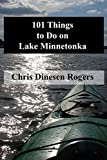 101 Things to Do on Lake Minnetonka