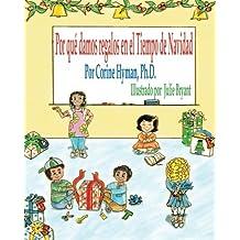 Por que damos regalos en el Tiempo de Navidad (Spanish Edition)