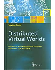By Diehl, Stephan Distributed Virtual Worlds: Foundations and Implementation Techniques Using VRML, Java and CORBA Hardcover - February 2001