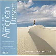 Fodor's Escape to the American Desert, 1st Edition