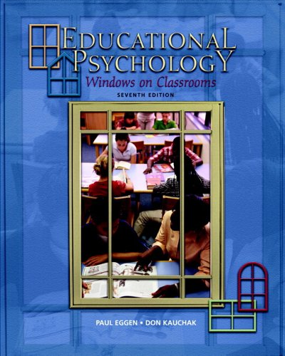 Educational Psychology: Windows on Classrooms with Teacher Prep Access Code Pkg. (7th Edition)