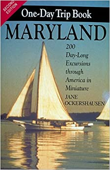 ;TOP; The Maryland One-Day Trip Book: 200 Day-Long Excursions Through America In Miniature. incluye Kyoukai Click colinas America ingatlan Skype lutes