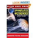 Spineless Wonders: 10 Incredible Animals Without Bones (Olam Shel Emet (World of Truth) Book 1)