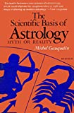 img - for The Scientific Basis of Astrology: Myth or Reality book / textbook / text book