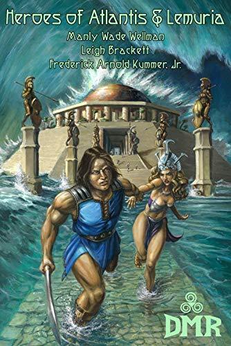 Heroes of Atlantis & Lemuria (The Story Of Atlantis And The Lost Lemuria)