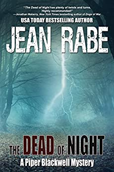 The Dead of Night (A Piper Blackwell Mystery Book 2) by [Rabe, Jean]