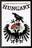 img - for Hungary: A Short History book / textbook / text book