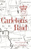 Carleton's Raid, Ida H. Washington and Paul A. Washington, 096668320X