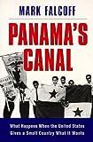 Panama's Canal, Mark Falcoff, 0844740306