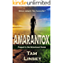 Amarantox: Prequel to the Botanicaust Series