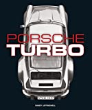 img - for Porsche Turbo: The Inside Story of Stuttgart's Turbocharged Road and Race Cars book / textbook / text book