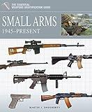 Small Arms 1945 - Present, Martin Dougherty, 1908273178