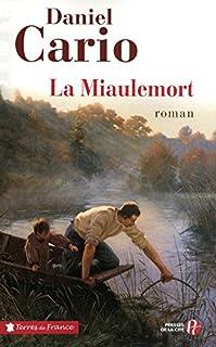La Miaulemort, Cario, Daniel