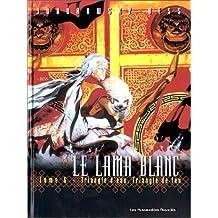 LAMA BLANC T06 (LE) : TRIANGLE D' EAU TRIANGLE DE FEU N.E.