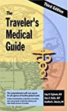 The Traveler's Medical Guide, GaryR Fujimoto and Marc Robin, 0970448252