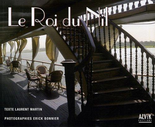 Le Roi du Nil Laurent Martin