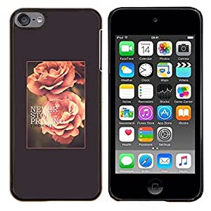 Dragon Case - FOR Apple iPod Touch 6 6th Generation - rose flower spring text summer vignette - Caja protectora de pl??stico duro de la cubierta Dise?¡Ào Slim Fit