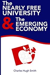 The Nearly Free University and the Emerging Economy: The Revolution in Higher Education