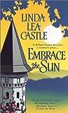 Embrace the Sun, Linda Lea Castle, 0821772686