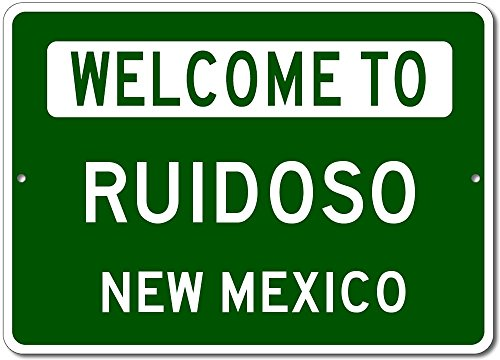 Welcome to RUIDOSO, NEW MEXICO - City State Custom Rectangular Aluminum Sign - Green - 10