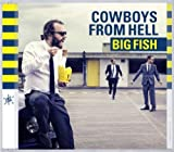 Big Fish by Cowboys From Hell