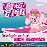 I Dream in Pink Feat. Nikki Yanofsky