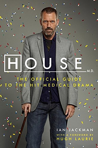 Download House, M.D.: The Official Guide to the Hit Medical Drama pdf epub