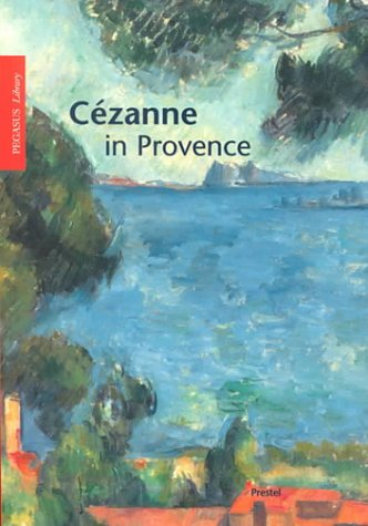 Download Cezanne in Provence (Pegasus Library Paperback Editions) PDF
