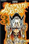 Shaman King, tome 3 : L'étoile par laquelle tout commence par Takei