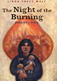 Front cover for the book The night of the burning : Devorah's story by Linda Press Wulf