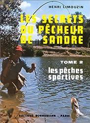 Les Secrets du pêcheur de sandre, tome 2