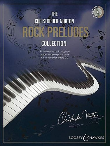 The Christopher Norton Rock Preludes Collection: 14 Original Pieces Based on the Strong Rhythms of Rock