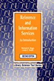img - for Reference and Information Services: An Introduction, 2nd Edition (Library Science Text Series) book / textbook / text book