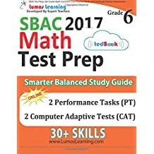 SBAC Test Prep: 6th Grade Math Common Core Practice Book and Full-length Online Assessments: Smarter Balanced...
