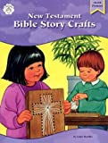New Testament Bible Story Crafts, Instructional Fair Staff and Linda Standke, 1568223277