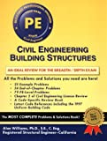 Civil Engineering Building Structures : Review for the Professional Engineer's Exam, Williams, Alan, 1576450406