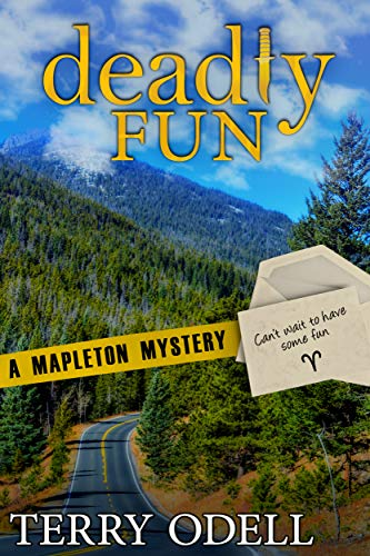 Deadly Fun (Mapleton Mystery Book 9) by [Odell, Terry]