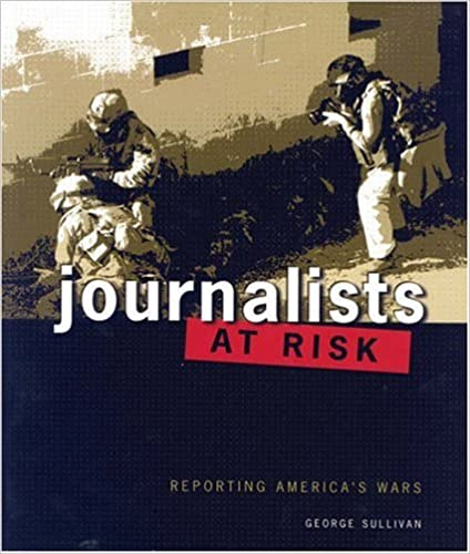 Kostenlose Hörbücher herunterladen Journalists At Risk: Reporting America's Wars (People's History) 0761327452 MOBI