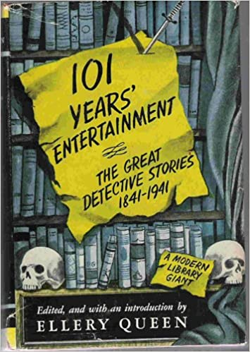 101 Years Entertainment The Great Detective Stories 1841 1941