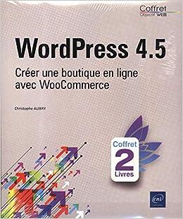 Carte Bleue Woocommerce.Amazon Fr Wordpress 4 5 Coffret De 2 Livres Creer Une Boutique