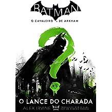 Batman - o cavaleiro de Arkham: O lance do Charada