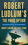Front cover for the book The Paris Option by Robert Ludlum