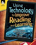 Using Technology to Improve Reading and Learning (Professional Resources)
