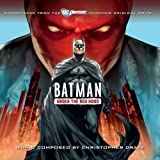 Batman: Under The Red Hood - Soundtrack to The Animated Original Movie