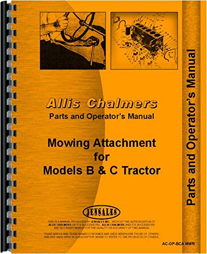 Read Online Allis Chalmers B Tractor Sickle Bar Mower Attachment Operators and Parts Manual pdf epub