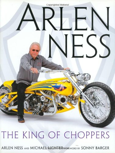 Arlen Ness: The King of Choppers - Arlen Ness Motorcycles